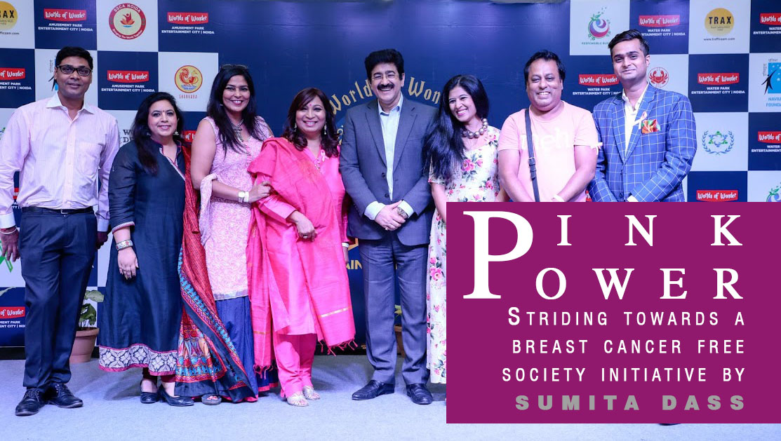 Pink power : Striding towards a breast cancer free society initiative by Sumita Dass