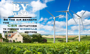 Be the air beneath the windmills : CSR initiatives to provide wind mills to the rural sectors: ELECTRIFICATION BY WIND