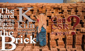 The hard hitting facts about the brick kiln women workers : Can CSR support?
