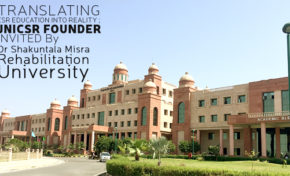 TRANSLATING CSR EDUCATION INTO REALITY ; JNICSR FOUNDER INVITED By Dr Shakuntala Misra Rehabilitation University (DSMRU)