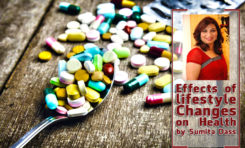 Effects of lifestyle Changes on Health by Sumita Dass