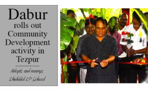 Dabur rolls out Community Development activity in Tezpur
