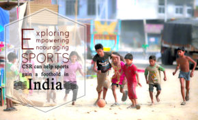 Exploring, Empowering and Encouraging Sports : CSR can help sports gain a foothold in India