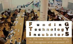 Funding Technology incubators is the new CSR initiative, Why not recognise and empower it?