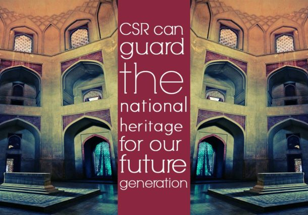 CSR can guard the national heritage for our future generation