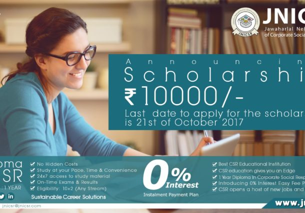 JNICSR is announcing the scholarship of ₹ 10,000 in association with Indira Gandhi National Open Education (IGNOE) for the Diploma of CSR