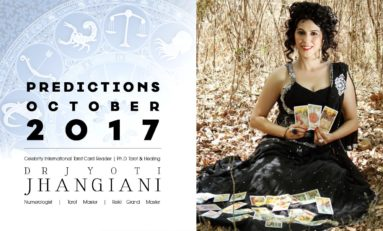 PREDICTIONS OCTOBER 2017 By : Dr Jyoti Jhangiani