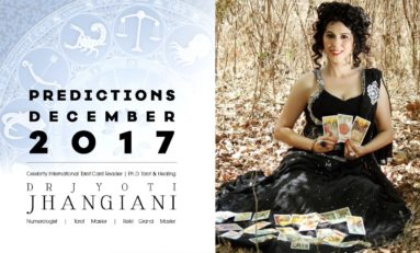 PREDICTIONS DECEMBER 2017 By : Dr Jyoti Jhangiani