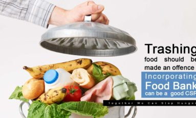 Trashing a food should be made an offence, Incorporating food bank can be a good CSR : Together We Can Stop Hunger