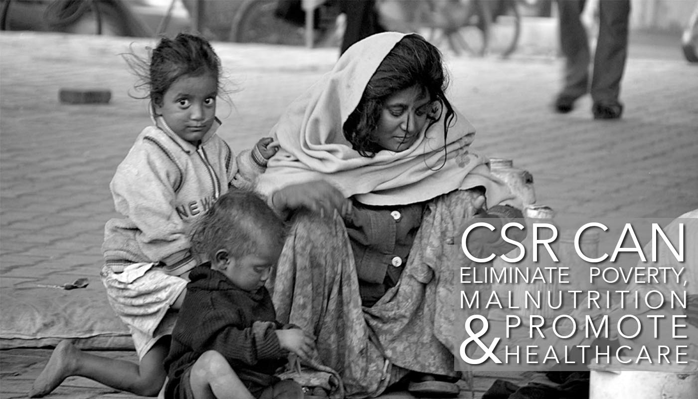 CSR Can Eliminate Poverty, Malnutrition and Promote Healthcare
