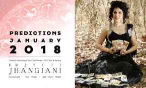 PREDICTIONS JANUARY 2018 By : Dr Jyoti Jhangiani