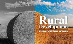 Rural Development Projects of Govt. of India : Pradhanmantri / Saansad Adarsh Gram Yojana