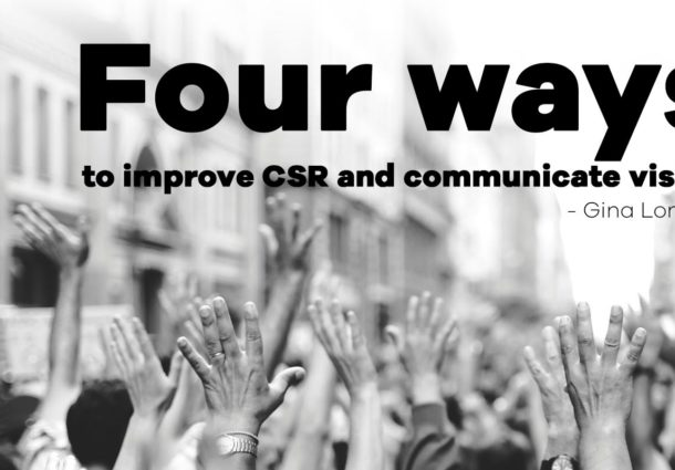 Four ways to improve CSR and communicate vision
