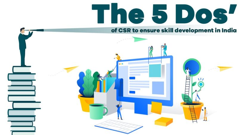 The 5 Dos' of CSR to ensure skill development in India