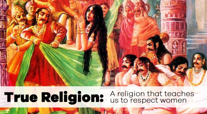 True Religion: A religion that teaches us to respect women
