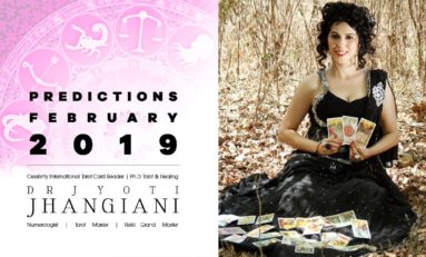 PREDICTIONS FEBRUARY 2019 By : Dr Jyoti Jhangiani